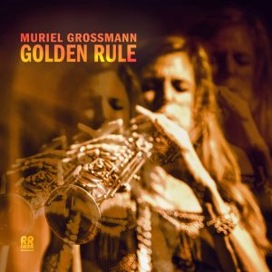 Muriel Grossmann GOLDEN RULE, RRGEMS05