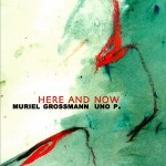 Here And Now, DR 02 CD, 2008